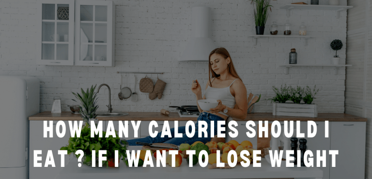 how many calories should i eat if i want to lose weight